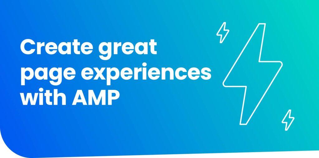 AMP で優れたページ エクスペリエンスを作成する