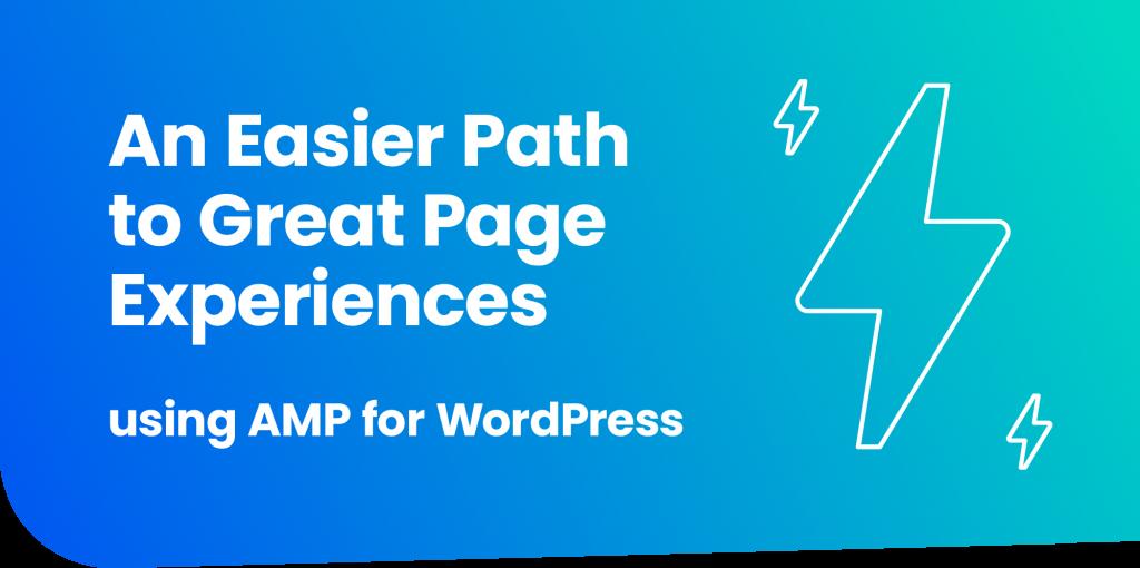 WordPress で AMP を使って簡単に優れたページ エクスペリエンスを実現する方法